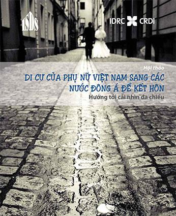Di cư của Phụ nữ Việt Nam sang các nước Đông Á để kết hôn – Hướng tới cái nhìn đa chiều